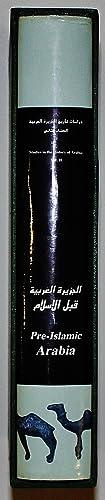 Studies in the History of Arabia Vol II Pre-Islamic Arabia: Abdalla, Prof. Dr. Abdelgadir M.; ...