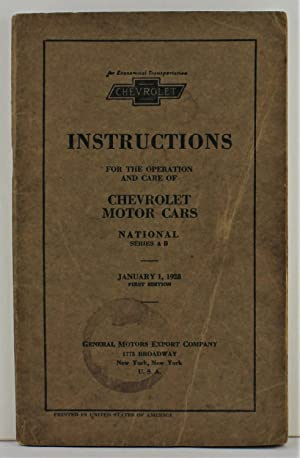 Instructions for the operation and care of Chevrolet Motor Cars National Series A B January 1 192...