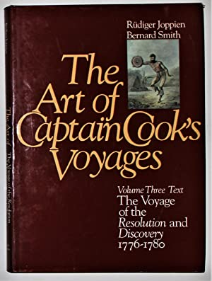 The Art of Captain Cook's Voyages Volume Three Text The Voyage of the Resolution and Discovery 17...