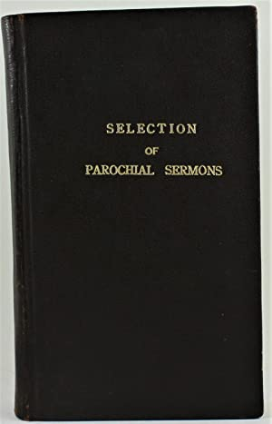 Selection from the First Four Volumes of Parochial Sermons
