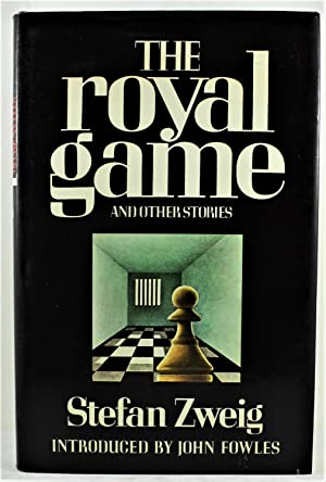 The Royal Game and other stories with: Zweig, Stefan; Sutcliffe,