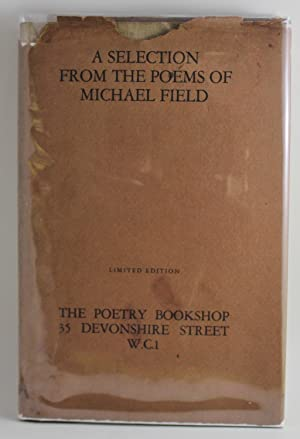 A Selection from the Poems of Michael Field