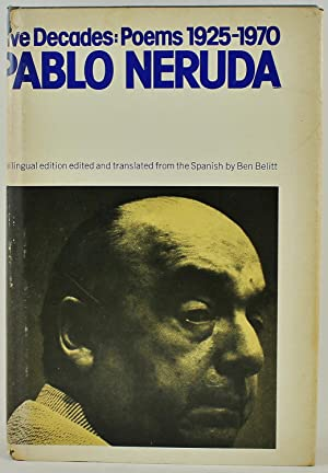 Five Decades: Poems 1925-1970 (English and Spanish Edition), Neruda, Pablo