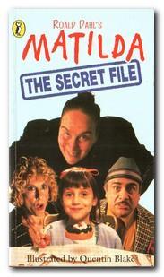 Matilda the Secret File: Dahl, Roald;