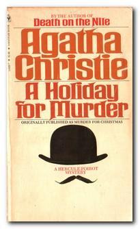 9780553119251 A Holiday For Murder Abebooks Agatha Christie