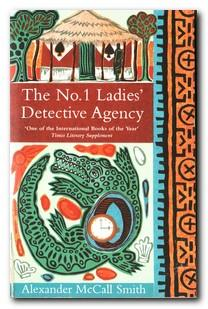 The No. 1 Ladies' Dectective Agency: McCall Smith, Alexander