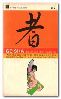 Geisha: Longstreet, Stephen &