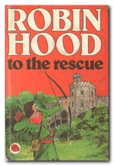 Robin Hood To The Rescue: Dunkerley, Desmond