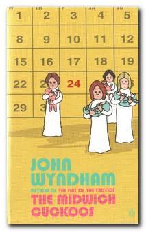 The Midwich Cuckoos: Wyndham, John