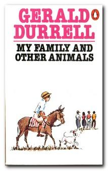 My Family & Other Animals: Durrell, Gerald