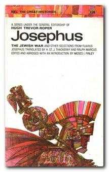 Josephus The Jewish War And Other Selections: Josephus, Flavius