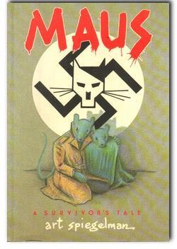 Maus A Survivor's Tale: Spiegelman, Art