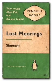 Lost Moorings: Simenon, Georges