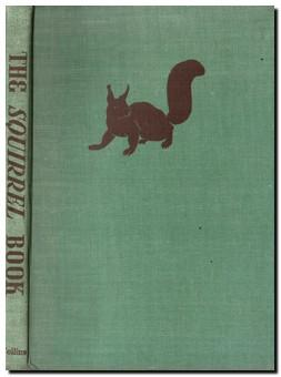 The Squirrel Book: Kelway, Phyllis