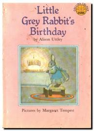 Little Grey Rabbit's Birthday: Uttley, Alison And