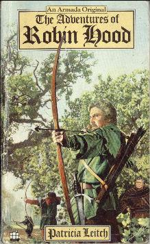 The Adventures Of Robin Hood: Leitch, Patricia