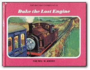 Duke The Lost Engine: Awdry, The Rev
