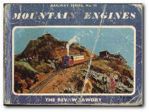 Mountain Engines: Awdry, The Rev