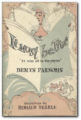 It Must Be True It Was in: Parsons, Denys