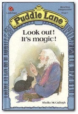 Look Out! It's Magic!: McCullagh, Sheila K.