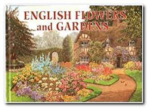 English Flowers And Gardens A Golden Treasury: Various