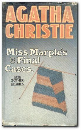 Miss Marple's Final Cases And Two Other: Christie, Agatha