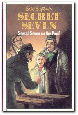Secret Seven On The Trail: Blyton, Enid