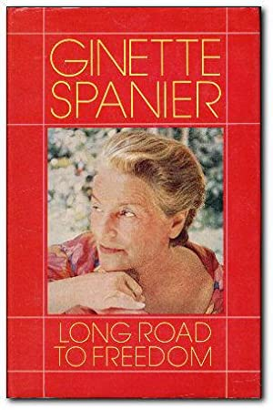Long Road to Freedom The Story of: Spanier, Ginette