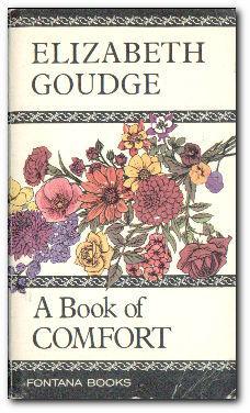 A Book Of Comfort: Goudge, Elizabeth