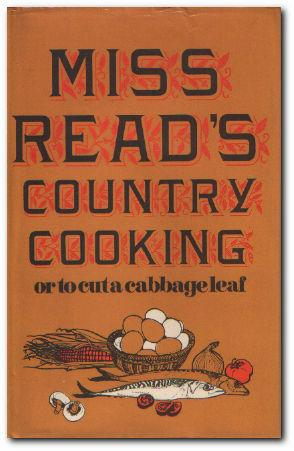 Miss Read's Country Cooking Or to Cut: Read, Miss