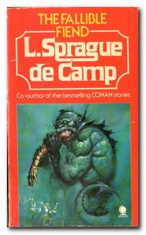 The Fallible Fiend: Sprague De Camp,