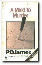 A Mind To Murder: James, P D