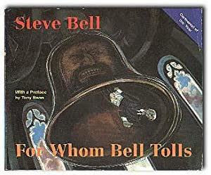 For Whom Bell Tolls: Bell, Steve