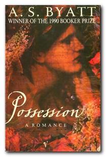 Possession A Romance: Byatt, A S