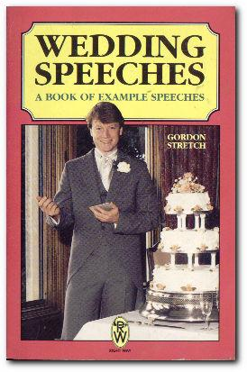 Wedding Speeches Example Speeches for Bride's Father,: Stretch, Gordon