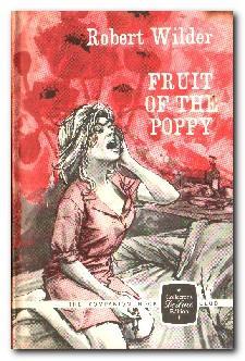 Fruit Of The Poppy: Wilder, Robert
