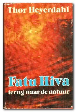 Fatu Hiva Terug Naar De Natuur: Heyerdahl, Thor