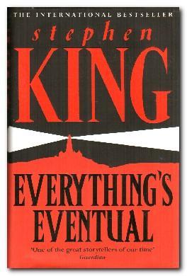 Everything's Eventual 14 Dark Tales: King, Stephen