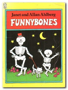 Funnybones: Ahlberg, Janet and