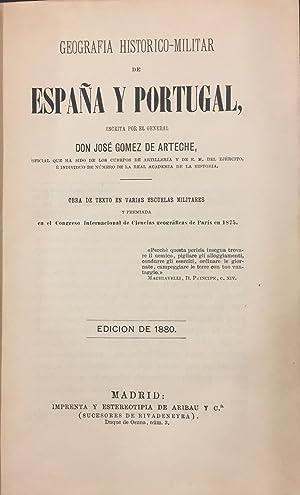 Geografía Histórico Militar de España y Portugal: José Gómez de