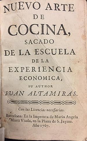 Nuevo Arte de Cocina, sacado de la: Juan Altamiras