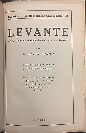 Levante. Provincias Valencianas y Murcianas: Elias Tormo