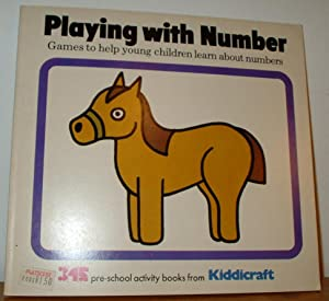Playing with Number. Games to help young: Grender, Iris and