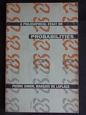 A PHILOSOPHICAL ESSAY ON PROBABILITIES: LAPLACE, Pierre Simon,