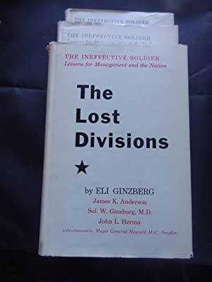 THE INEFFECTIVE SOLDIER Lessons for Management and: GINZBERG, Eli &