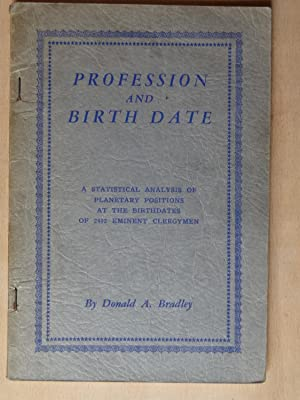 PROFESSION AND BIRTH DATE A Statistical