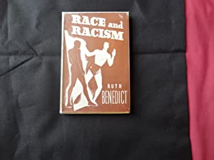 RACE AND RACISM: BENEDICT, Ruth
