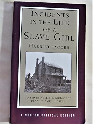 INCIDENTS IN THE LIFE OF A SLAVE: JACOBS, Harriet ed.