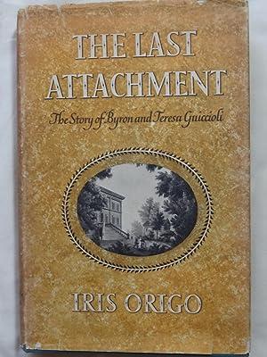 THE LAST ATTACHMENT The Story of Byron: ORIGO, Iris
