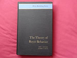 THE THEORY OF BUYER BEHAVIOR: HOWARD, John A.
